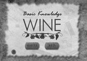 Basic Knowlege - Wine. A Director Piece